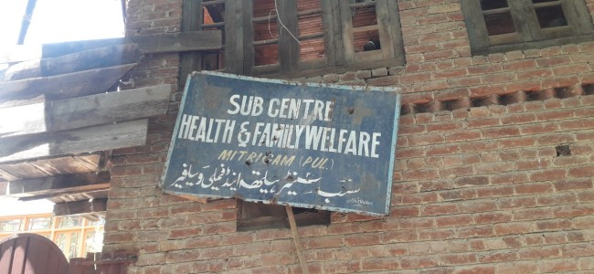 Only ORS, Paracetamol available at  Health Centre Mitrigam Pulwama